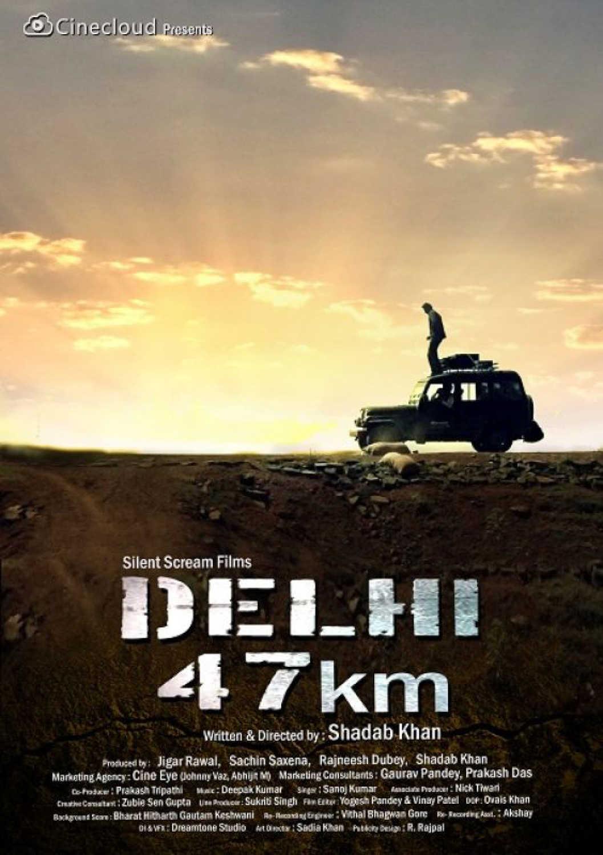 Delhi 47 KM (2018) - Review, Star Cast, News, Photos | Cinestaan