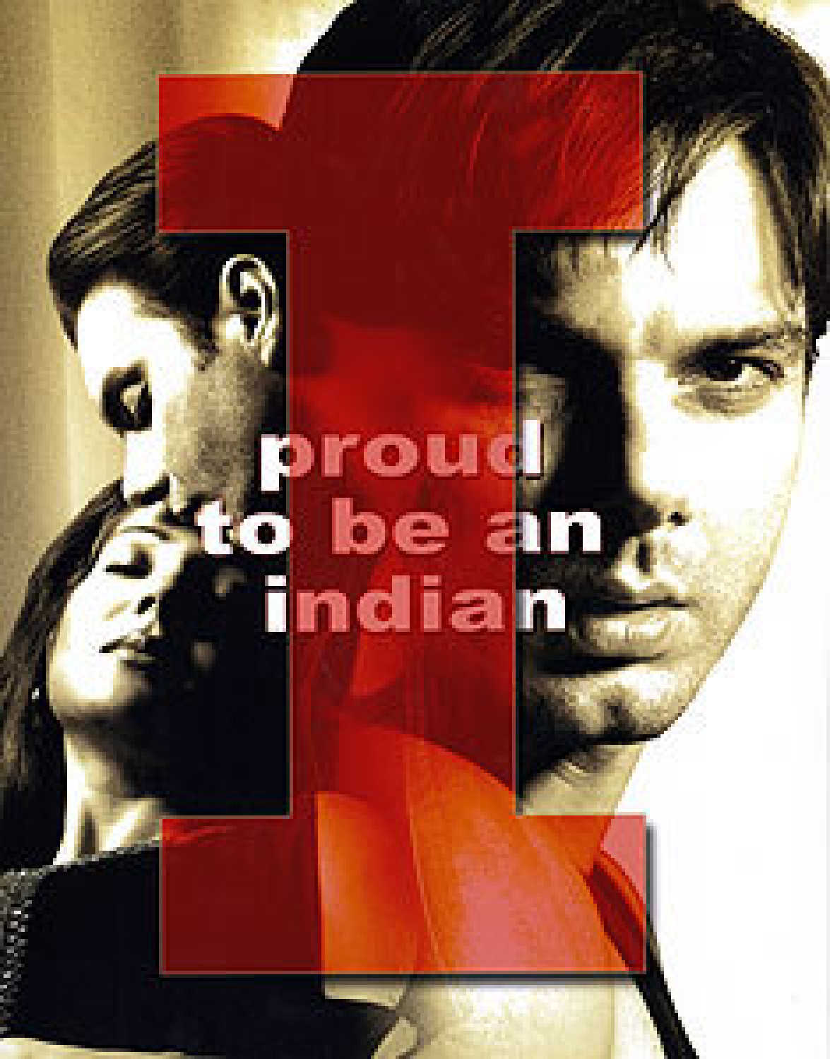 I Proud to Be an Indian (2004)