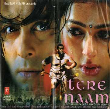 Tere Naam (2003) Cast - Actor, Actress, Director, Producer ...  Tere Naam (2003...